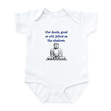 OUR DEEDS.. Infant Bodysuit