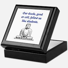 OUR DEEDS.. Keepsake Box