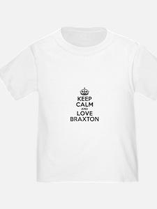 Keep Calm and Love BRAXTON T-Shirt