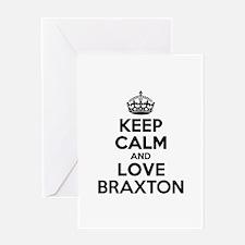Keep Calm and Love BRAXTON Greeting Cards