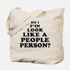 Rude People Person Tote Bag
