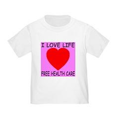 I Love Life Free Health Care T