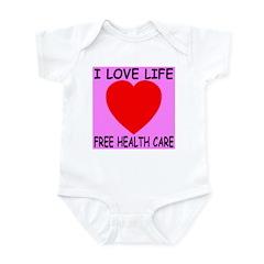 I Love Life Free Health Care Infant Bodysuit
