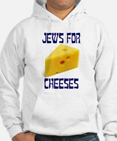 Jews for Cheeses Hoodie