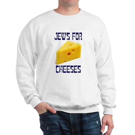 Jews for Cheeses Sweatshirt