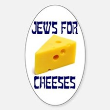 Jews for Cheeses Oval Decal