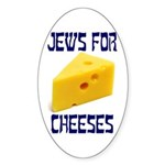 Jews for Cheeses Oval Sticker
