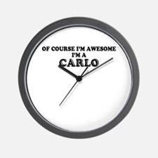 Of course I'm Awesome, Im CARLO Wall Clock