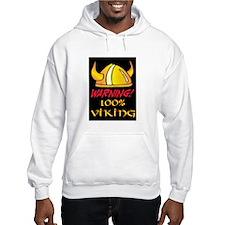 WARNING - 100% VIKING Hoodie