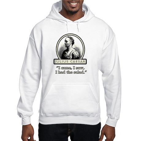 Funny Julius Caesar Salad Hooded Sweatshirt