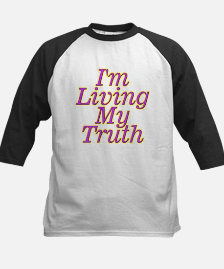 I'm Living My Truth Baseball Jersey