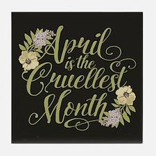 April Is The Cruellest Month Tile Coaster