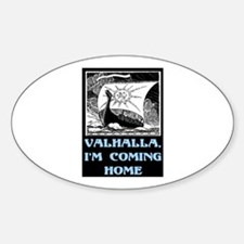 VALHALLA, I'M COMING HOME Decal