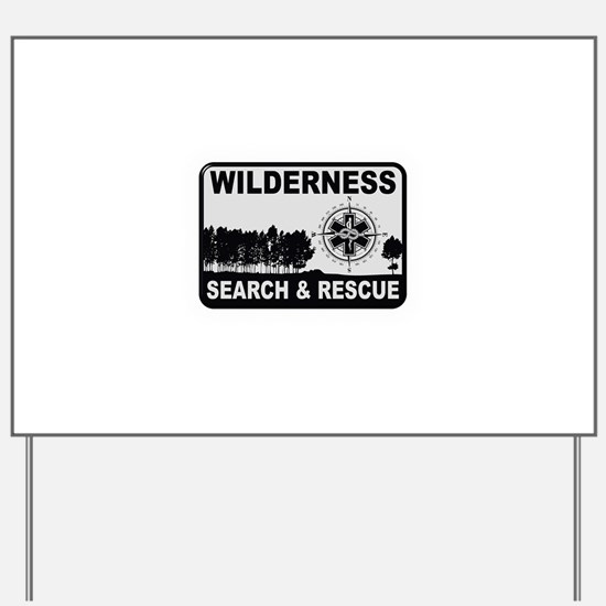 Wilderness Search & Rescue Yard Sign
