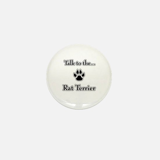 Rat Terrier Talk Mini Button