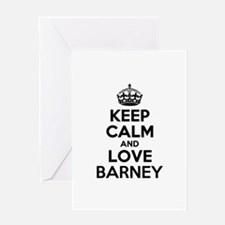 Keep Calm and Love BARNEY Greeting Cards