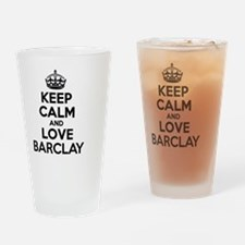 Keep Calm and Love BARCLAY Drinking Glass