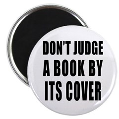 Don't Judge a Book by its Cover Magnet