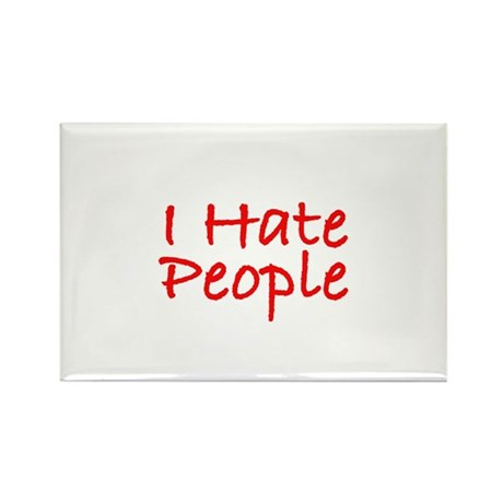I Hate People Rectangle Magnet