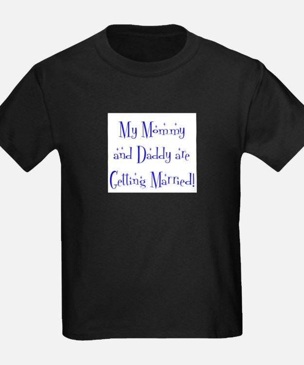 My Mommy and Daddy are Get T-Shirt