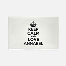 Keep Calm and Love ANNABEL Magnets