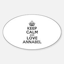 Keep Calm and Love ANNABEL Decal