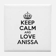 Keep Calm and Love ANISSA Tile Coaster
