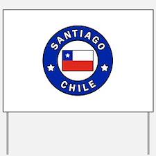 Santiago Chile Yard Sign