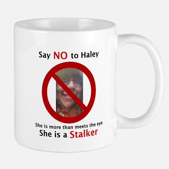 Say No To Haley Mugs