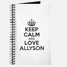 Keep Calm and Love ALLYSON Journal