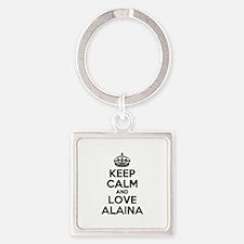 Keep Calm and Love ALAINA Keychains