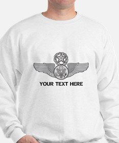 PERSONALIZED MASTER ENLISTED AIRCREW WI Sweatshirt