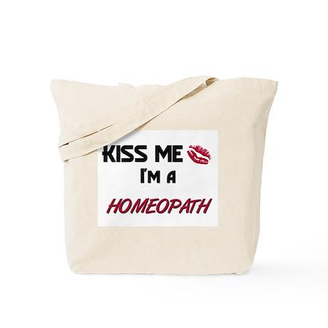 Kiss Me I'm a HOMEOPATH Tote Bag