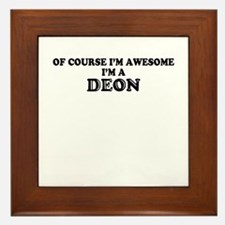 Of course I'm Awesome, Im DEON Framed Tile
