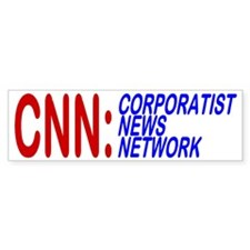CNN: CORPORATIST NEWS NETWORK - Bumper Bumper Sticker