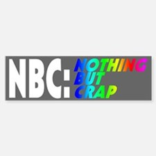 NBC: NOTHING BUT CRAP - Bumper Bumper Bumper Sticker
