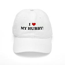 I Love MY HUBBY! Baseball Cap