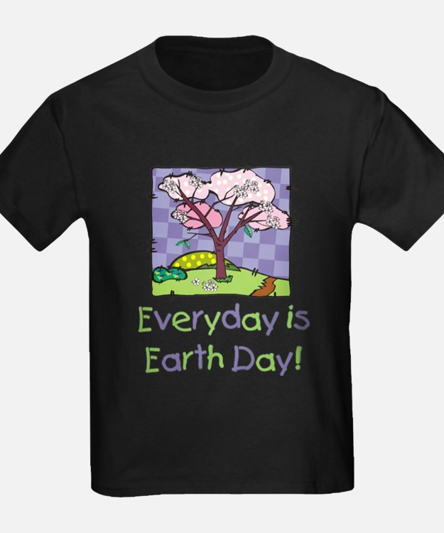 Everyday Is Earth Day (girls) T-Shirt