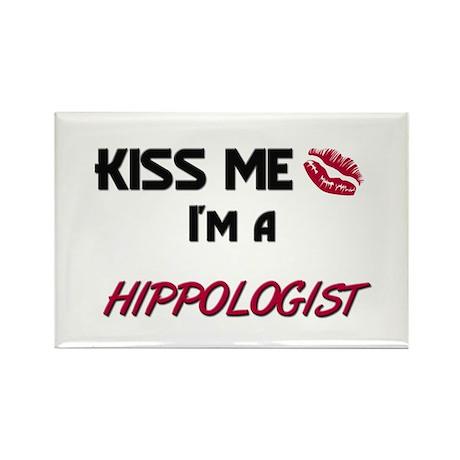 Kiss Me I'm a HIPPOLOGIST Rectangle Magnet (10 pac