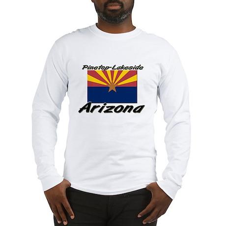 Pinetop-Lakeside Arizona Long Sleeve T-Shirt