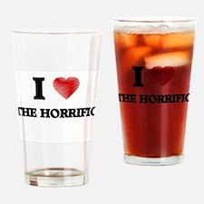 I love The Horrific Drinking Glass
