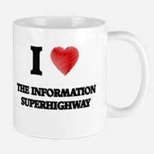 I love The Information Superhighway Mugs