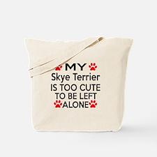 Skye Terrier Is Too Cute Tote Bag