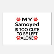 Samoyed Is Too Cute Postcards (Package of 8)