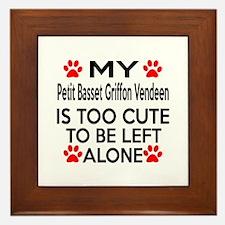 Petit Basset Griffon Vendeen Is Too Cu Framed Tile