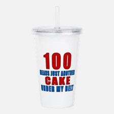 100 Another Cake Under Acrylic Double-wall Tumbler