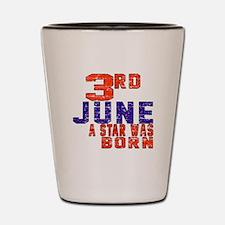 03 June A Star Was Born Shot Glass
