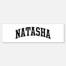 NATASHA (curve) Bumper Bumper Bumper Sticker