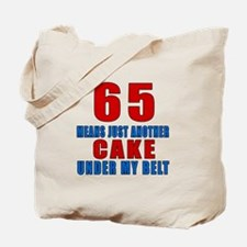 65 Another Cake Under My Belt Tote Bag