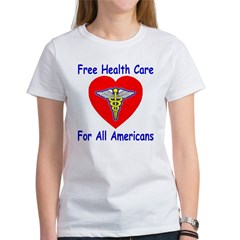Free Health Care For All Amer Tee